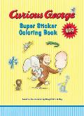 Curious George Super Sticker Coloring Book with Sticker (Curious George) Cover