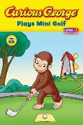 Curious George Plays Mini Golf (Curious George) Cover