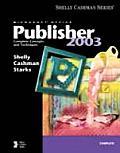 Microsoft Office Publisher 2003 Complete Concepts & Techniques