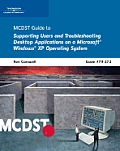 Mcdst Supporting Users and Troubleshooting Desktop Applications on a Microsoft Windows XP Operating System