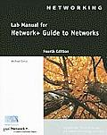 Lab Manual for Network+ Guide to Networks, Fourth Edition
