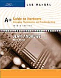 A+ Guide to Hardware: Managing, Maintaining and Troubleshooting, Fourth Edition, Lab Manual