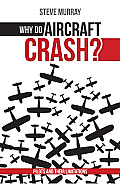 Why do aircraft crash? Pilots and their limitations