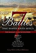 7 Battles That Shaped South Africa