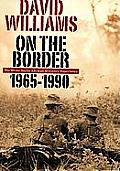 On the Border: The White South African Military Experience 1965-1990