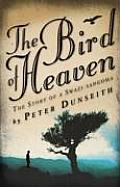 The Bird of Heaven: The Story of a Swazi Sangoma