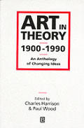 Art In Theory 1900 1990 An Anthology Of