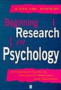 Beginning Research in Psychology: A Practical Guide to Research Methods & Statistics