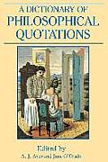 Dictionary of Philosophical Quotations