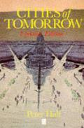 Cities Of Tomorrow An Intellectual Histo