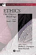 Ethics The Classic Readings