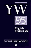 The Year's Work in English Studies Volume 76