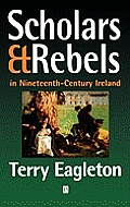 Scholars and Rebels: In Nineteenth-Century Ireland