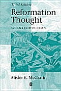 Reformation Thought An Introduction 3rd Edition