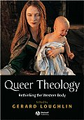 Queer Theology: Rethinking the...