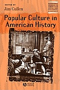 Blackwell Readers in American Social and Cultural History #1: Popular Culture in American History