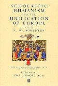 Scholastic Humanism Unification Eur VII