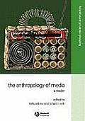 Anthropology of Media : Reader (02 Edition)