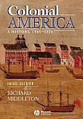 Colonial America : History, 1565-1776 (3RD 02 Edition)
