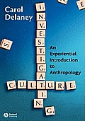 Investigating Culture An Experiential Introduction to Anthropology