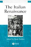 The Italian Renaissance (Essential Readings in History)