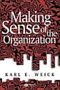 Making Sense of the Organizati