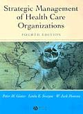 Strategic Management of Health Care Organizat