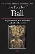 The People of Bali (Peoples of Southeast Asia & the Pacific)