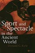 Sport & Spectacle In The Ancient World