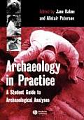 Archaeology in Practice (05 Edition)