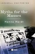 Myths for Masses