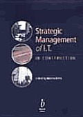 Strategic Management of It in Construction