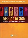 Fashion Design: Process, Innovation & Practice