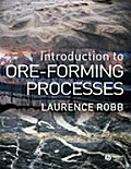 Introduction To Ore Forming Processes (05 Edition)