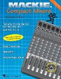 Mackie Compact Mixers 2nd Edition