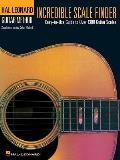 Incredible Scale Finder A Guide to Over 1300 Guitar Scales 9 X 12 Edition Hal Leonard Guitar Method Supplement