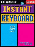Berklee Instant Keyboard: Play Right Now! [With CD]