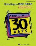Thirty Days to Music Theory (Classroom Resource): Ready-To-Use Lessons and Reproducible Activities