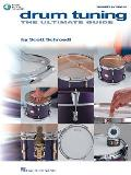 Drum Tuning The Ultimate Guide