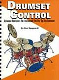 Drumset Control: Dynamic Exercises for Increased Facility on the Drumset