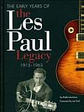 Early Years of the Les Paul Legacy 1915 1963