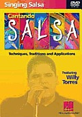 Singing Salsa: Cantando Salsa: Techniques, Traditions and Applications
