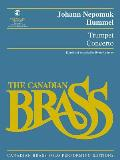 Trumpet Concerto: Canadian Brass Solo Performing Edition with a CD of Full Performance and Accompaniment Tracks