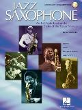 Jazz Saxophone An In Depth Look at the Styles of the Tenor Masters