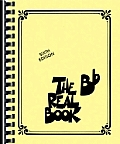 The Real Book - Volume 1: B-Flat Edition