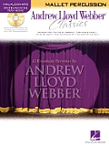 Andrew Lloyd Webber Classics - Mallet Percussion: Mallet Percussion Play-Along Book/CD Pack