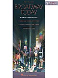 Broadway Today 42 Songs from 15 Hit Musicals & Revivals Piano Vocal Guitar
