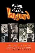 Alive at the Village Vanguard My Life in & Out of Jazz Time