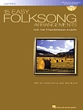 15 Easy Folksong Arrangements: Low Voice Introduction by Joan Frey Boytim