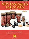 World Music Drumming: New Ensembles and Songs